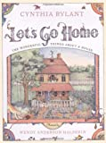 Let's Go Home, Cynthia Rylant, 0689823266