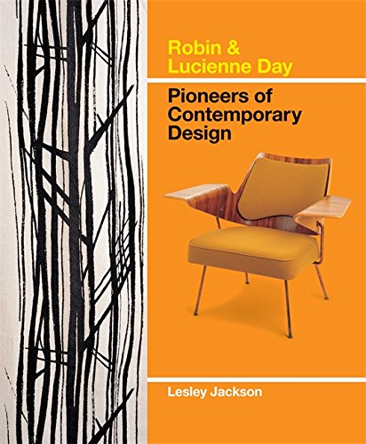 Robin & Lucienne Day: Pioneers of Contemporary Design. Lesley Jackson pdf epub