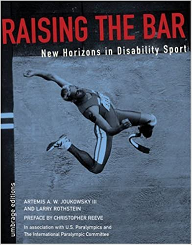 Raising The Bar:  New Horizons In Disability Sports