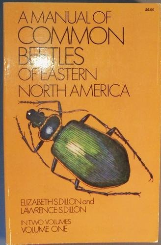 A Manual of Common Beetles of Eastern North America (v. 1)