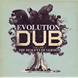 The Evolution Of Dub Vol. 3 – The Decent Of Version