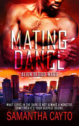 Mating Dance (Alien Blood Wars Book 5)