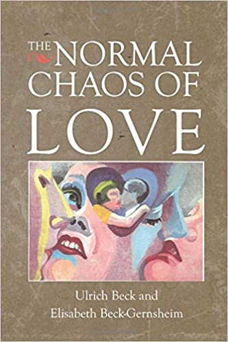 Amazon the normal chaos of love 9780745613826 ulrich beck amazon the normal chaos of love 9780745613826 ulrich beck elisabeth beck gernsheim books fandeluxe Gallery