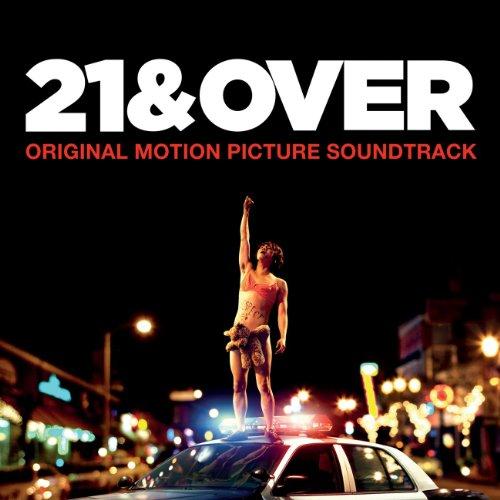 21 & Over (2013) Movie Soundtrack