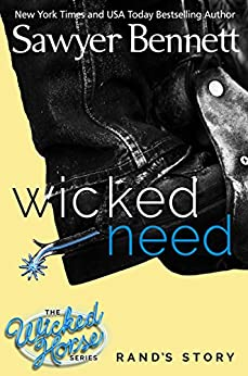Wicked Need (The Wicked Horse Series Book 3) by [Bennett, Sawyer]