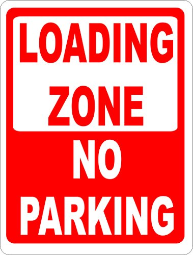 Loading Zone No Parking Sign. 12x18 Metal. FREE SHIPPING. Help Keep Warehouse Load & Unload Areas Clear. Made in - Warehouse Shipping Usa