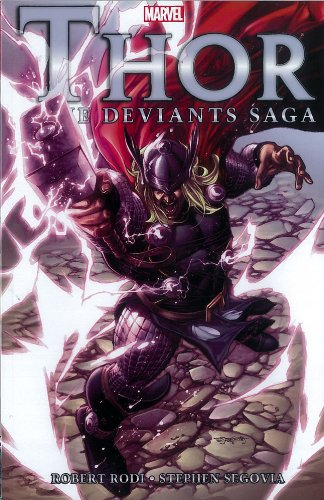 Thor: The Deviants Saga (Thor (Marvel Paperback))