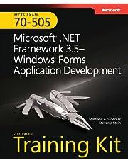 Self-Paced Training Kit (Exam 70-505) Microsoft .NET Framework 3.5 Windows Forms Application Development (MCTS)