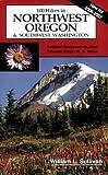 100 Hikes in Northwest Oregon and Southwest Washington, William L. Sullivan, 0967783070