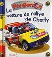 La voiture de rallye de Charly