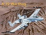 A-10 Warthog, Lou Drendel, 0897476204