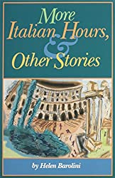 More Italian Hours & Other Stories (Via Folios)