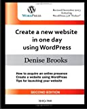 Create a New Website in One Day Using WordPress [Second Edition], Denise Brooks, 1495319318