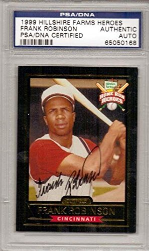 frank-robinson-autographed-1999-hillshire-farms-heroes-card-reds-psa-dna-certified-mlb-autographed-b