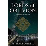 The Lords of Oblivion: A San Francisco Fantasy