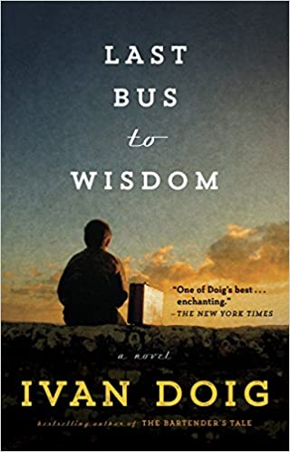 Amazon Last Bus To Wisdom A Novel Two Medicine Country