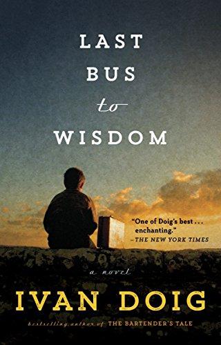 Last Bus to Wisdom: A Novel