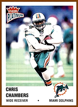 2003 Fleer Platinum 110 Chris Chambers MIAMI DOLPHINS WISCONSIN BADGERS