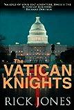 """""""Vatican Knights"""" av Rick Jones"""