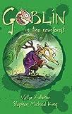 Goblin in the Rainforest, Victor Kelleher, 1864719524