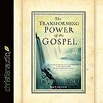 The Transforming Power of the Gospel | Jerry Bridges