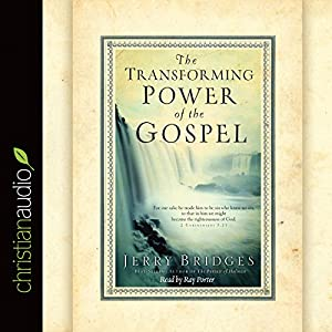 The Transforming Power of the Gospel Audiobook