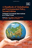 A Handbook of Globalisation and Environmental Policy, Frank Wijen, Kees Zoeteman, Jan Pieters, Paul van Seters, 1849803129