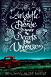 Aristotle and Dante Discover the Secrets of the Universe, Benjamin Alire Sáenz, 1442408928