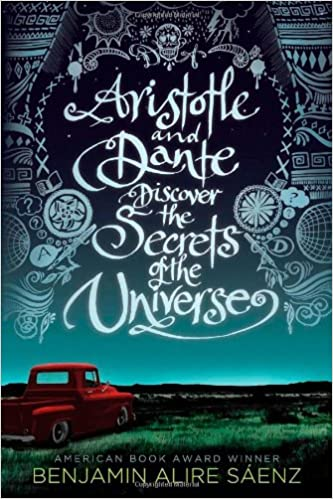Aristotle and Dante Discover the Secrets of the Universe: Sáenz ...