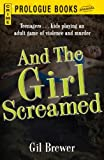 And the Girl Screamed (Prologue Crime)