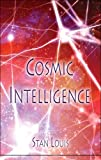 Cosmic Intelligence, Stan Louis, 1606100009