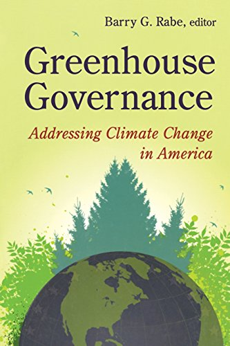 Greenhouse Governance: Addressing Climate Change in America
