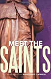 Meet the Saints, , 161636002X