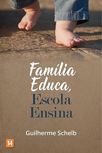 Família Educa, Escola Ensina