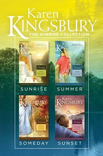 The Sunrise Collection: Sunrise / Summer / Someday / Sunset (Baxter Family Drama—Sunrise Series) cover