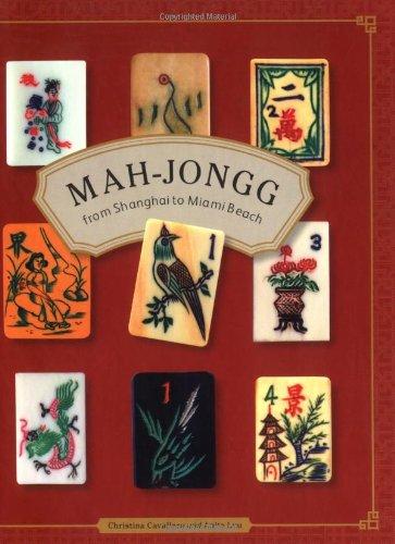 - Mah-jongg: From Shanghai to Miami Beach