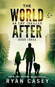 The World After, Book 3 by [Casey, Ryan]