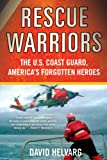 Rescue Warriors, David Helvarg, 0312628145