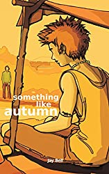 Something Like Autumn (Something Like... Book 3)