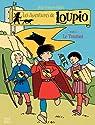 Les aventures de Loupio, tome 4 : Le Tournoi par Kieffer