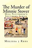 The Murder of Minnie Stover, Melissa Rees, 1477518789