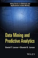 Data Mining and Predictive Analytics, 2nd Edition Front Cover