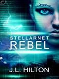 Stellarnet Rebel (The Stellarnet Series)