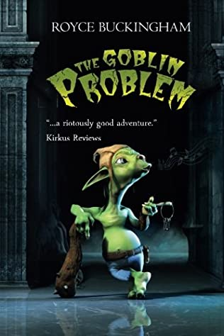 book cover of The Goblin Problem