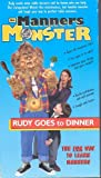 The Manners Monster: Rudy Goes to Dinner