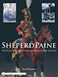img - for Sheperd Paine: The Life and Work of a Master Modeler and Military Historian book / textbook / text book