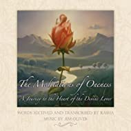 The Meditations of Oneness: A Journey to the Heart of the Divine Lover