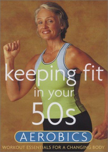 Keeping Fit in Your 50s -  Aerobics