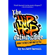 The Hip Hop Dating Guide: How to date Hip Hop Style