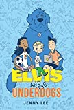 Elvis and the Underdogs by Jenny Lee (2014-02-04)